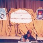 2004-09-18. JORNADAS MUSEOS Y EDUCACION. SAN JUSTO. Docente Prof. Olga Nazor